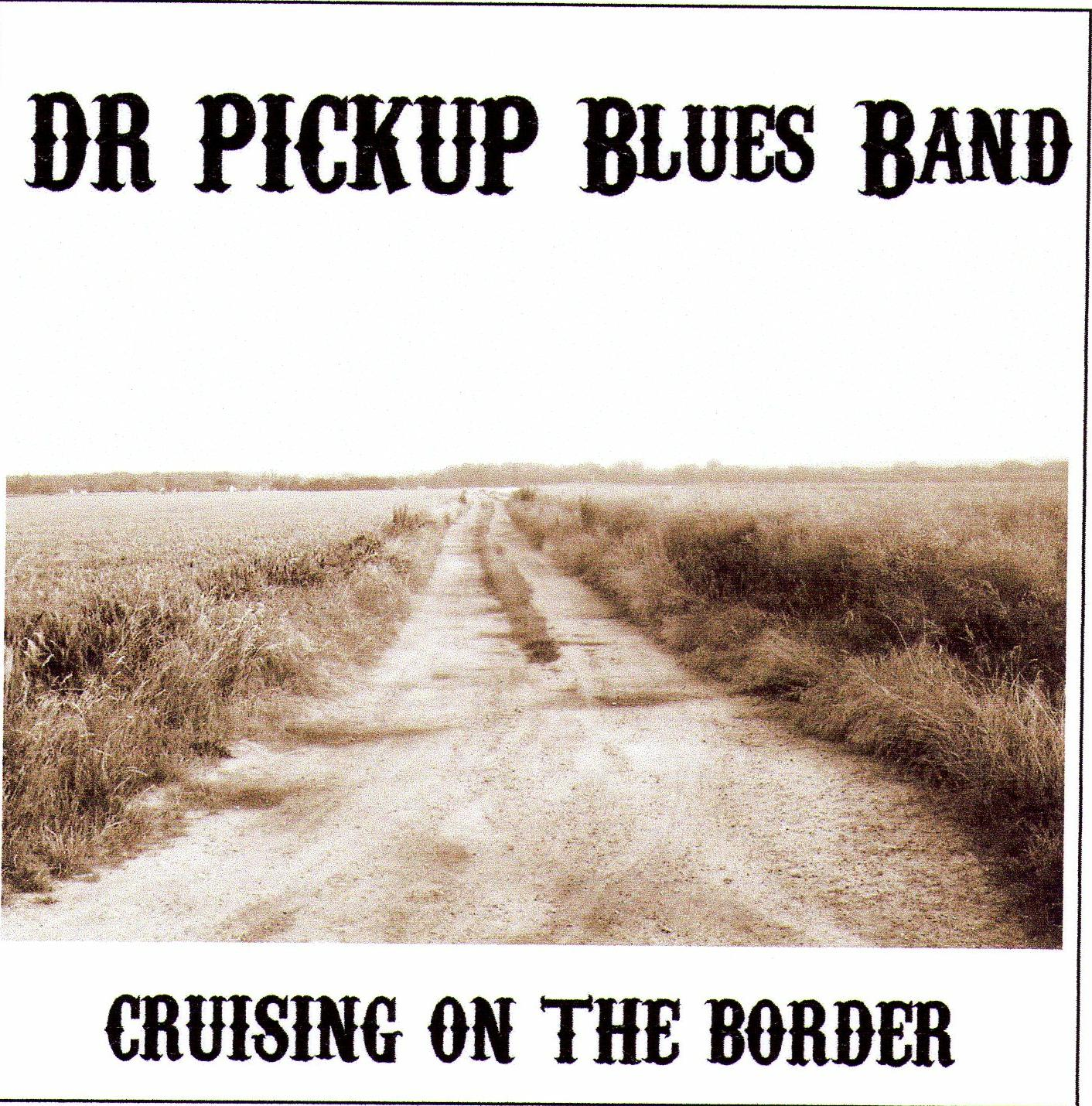 Dr Pickup Cruising on the border